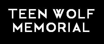 Teen Wolf Memorial